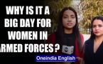 All you need to know about SC order on permanent ommission for women in the Indian Army