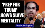 Trump's India visit: Shiv Sena slams preparations,   says it reflects slave mentality