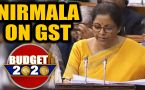 Budget 2020: Historical decision told to GST in Nirmala, said- 60 lakh taxpayers increased