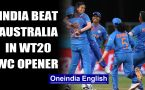 ICC Women's T20 WC: Poonam Yadav, Deepti Sharma hand India big win over Australia