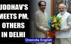 Uddhav Thackeray meets top leaders in New Delhi, including PM Modi