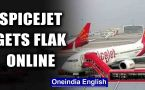 Spicejet claims travelling safe even as countries issue advisories