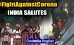 India fights Coronavirus: Special report on how India expresses gratitude towards Corona warriors