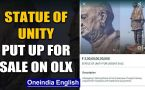 Coronavirus fallout: FIR lodged for trying to 'sell' Statue of Unity for ₹30,000 Cr on OLX