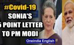 Coronavirus: Cong President Sonia Gandhi writes letter to PM Modi, offers 5 suggestions