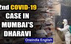 Coronavirus: Second COVID-19 case in Mumbai's Dharavi in less than 24