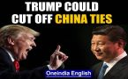 Covid-19: Trump could 'Cut Off' China ties, says 'don't want to speak to Xi Jinping'