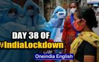 As we enter day 38, India records largest single-day jump of 1,993 new Covid-19 cases in 24 hours