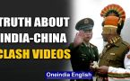 India-China clash videos: Fake footage is circulating, here is what not to believe