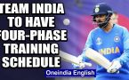 TEAM INDIA TO HAVE FOUR-PHASE TRAINING SCHEDULE POST-COVID LOCKDOWN