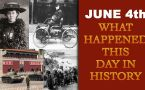 June 4th: Let's take a peek into history and find out what happened on this day