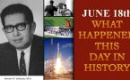 June 18th: Here is a look at some major events that took place on this day in history