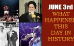 June 3rd: Let's take a peek into history and find out what happened on this day