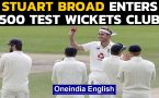 Stuart Broad claims 500th Test wicket for England, enters elite club