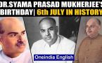 Syama Prasad Mukherjee was born on this day and other events from history
