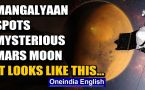 Mangalyaan captures mysterious Mars moon in its 6th year in space