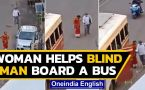 Video of Kerala woman ensuring blind man boards bus is winning hearts on social media