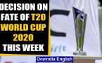 Cricket Australia likely to cancel T20 World Cup 2020, announcement this week