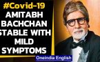 Amitabh Bachchan & Son Abhishek test positive, condition stable with mild symptoms
