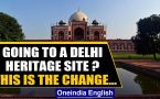 Delhi monuments reopen after 3 months lockdown, what has changed?