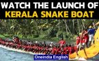 Kerala: Watch this launch of snake boat for the snake boat race