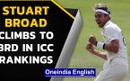 Stuart Broad rises to third spot in ICC Test Rankings for bowlers with Manchester exploits