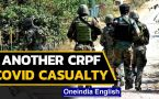 CRPF Covid casualty in Kashmir| At least 12 Covid deaths in CRPF