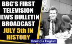 BBC's first television news bulletin broadcast and other major events from history on July 5th