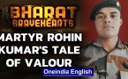 Martyr Rohin Kumar laid down his life for the Country, was supposed to get married in 2 months