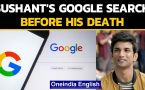 Sushant Singh Rajput googled his name hours before death