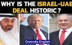 UAE-Israel peace deal: Why it's historic, who benefits