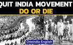 Quit India Movement: A peek into a heroic movement in India's freedom struggle
