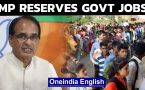 MP govt jobs: Reserved for state youth, says Shivraj Singh Chouhan