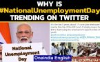 PM Modi's birthday: Why is #NationalUnemploymentDay trending on twitter