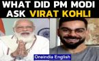 PM Modi interacts with Virat Kohli, what did he ask him?: Watch to know