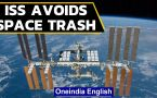 ISS moves to avoid collision with space trash