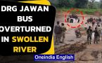Chhattisgarh: A bus with 30 DRG jawans overturned in swollen river at Bijapur