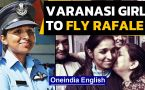 Varanasi girl is first woman to fly Rafale fighter jets