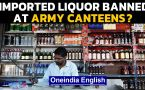 Imported liquor banned at Army canteens? Details
