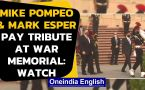 India-US 2 plus 2: US Secretary of State & Defence pay tribute at National War Memorial in Delhi