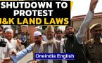 Kashmir shutdown call by Hurriyat | Protest against Land Laws