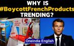 #BoycottFrenchProducts trend starts after Macron's Islam comments