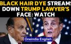 Trump's lawyer Rudy Giuliani faces embarrassment, black hair dye streams down his face