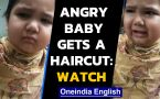 Funny video shows angry baby scold barber for chopping hair
