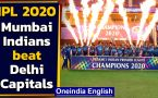 Mumbai Indians beat Delhi Capitals by five wickets winning the IPL 2020