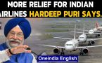 Indian Airlines get relief, Hardeep Puri permits more flights