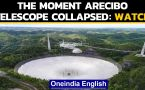 Catastrophic collapse of Arecibo Observatory on camera: watch