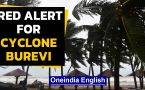 Cyclone Burevi approches South India | Red Alert IN TN, Kerala