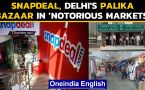 Delhi's Palika Bazaar and Snapdeal listed in the list of notorious markets in US