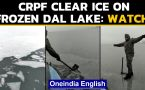 Frozen Dal Lake: CRPF clear ice | Do not walk on thin ice